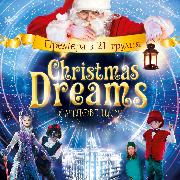 Christmas Dreams - різдвяне шоу для дітей