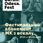 Фестивальный абонемент Berlin.Odesa.Fest та МК по вокалу