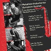 Petukhov-levtushenko. European Quartet