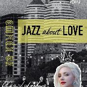 Jazz about Love на Крыше Меноры