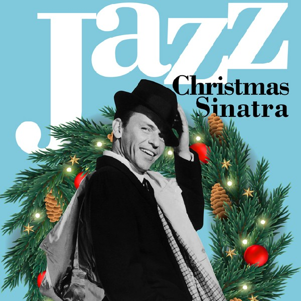 Sinatra в стиле Christmas Jazz