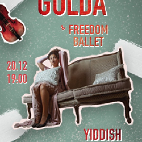 GOLDA and Freedom Ballet