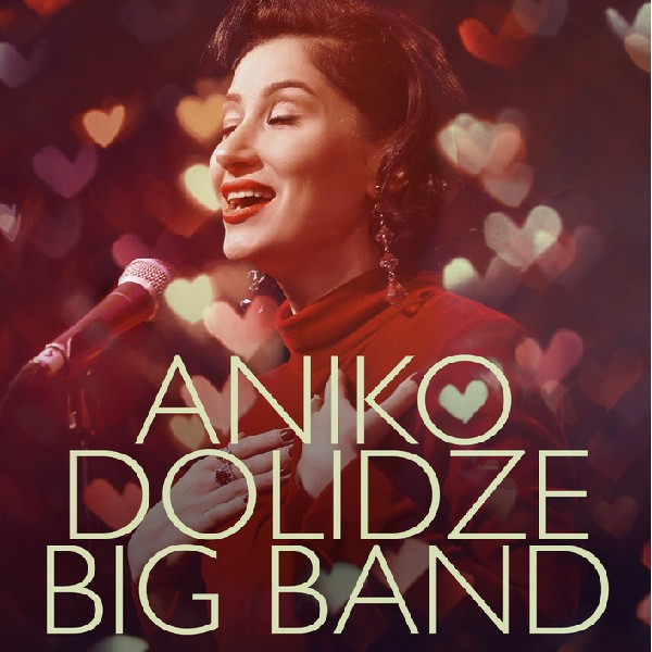 Aniko Dolidze Big Band. Романтична програма