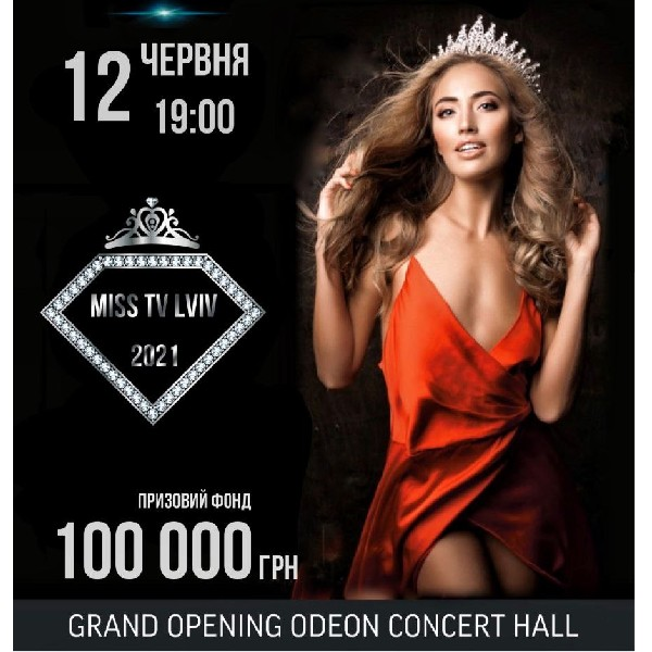 Grand Opening Odeon Concert Hall and MISS TV LVIV