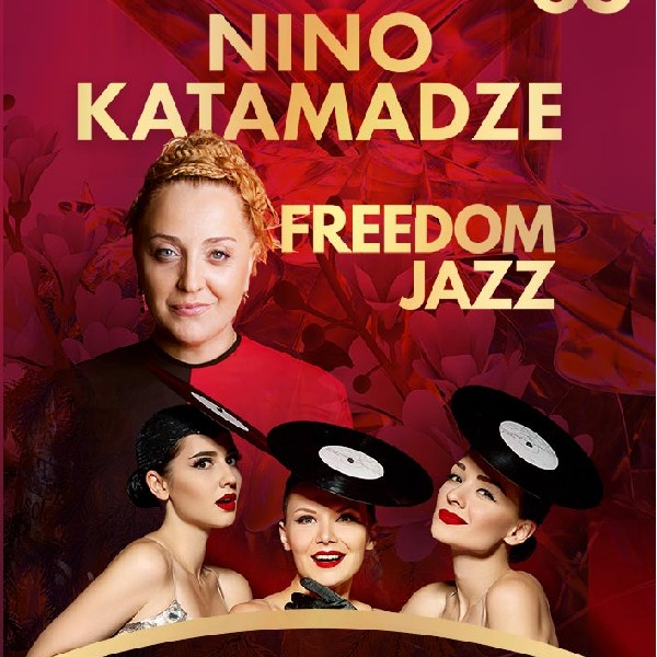 NINO KATAMADZE & FREEDOM JAZZ