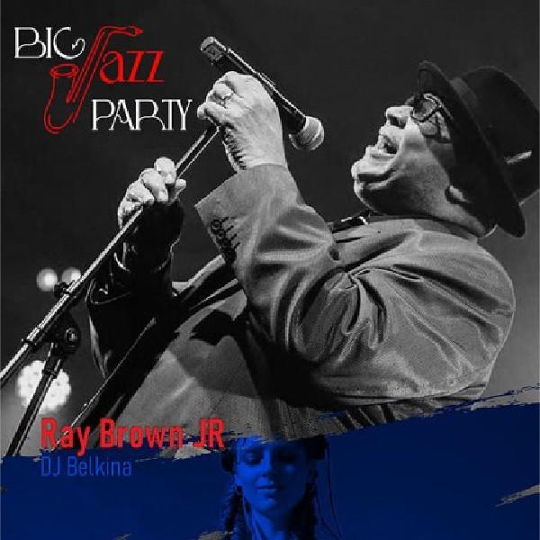 Big Jazz Party-Ray Braun JR