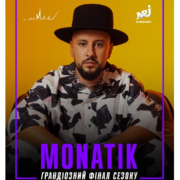 MONATIK. Грандіозний фінал сезону