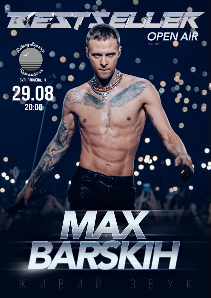 Купить билет на MAX BARSKIH. Bestseller в Reikartz Miramar Новый зал