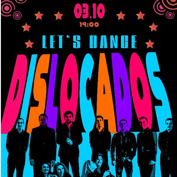 «Let's dance» Dislocados