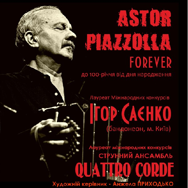 Astor Piazzolla FOREVER